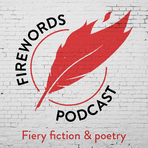 002: Submitting Your Writing Firewords podcast