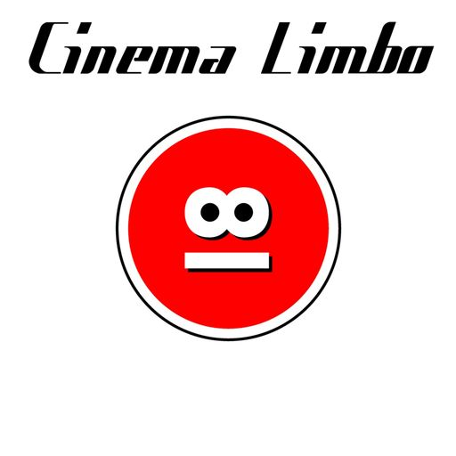057 - How To Get Ahead In Advertising Cinema Limbo podcast