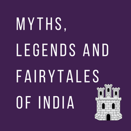Myths, Legends, and Fairytales of India