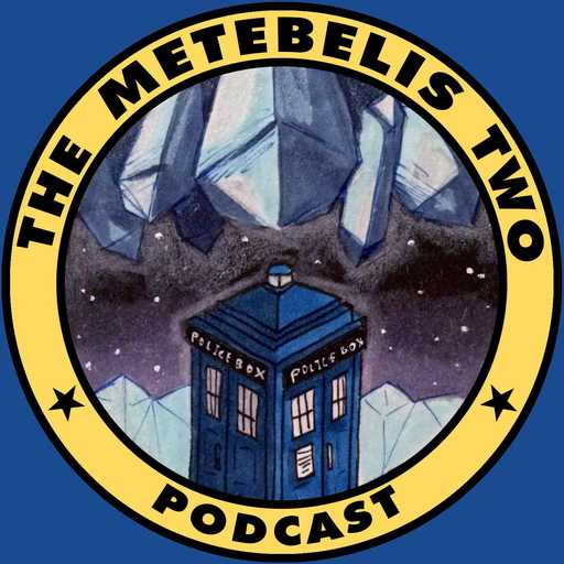 94 - Park Hill The Metebelis Two - A Doctor Who podcast