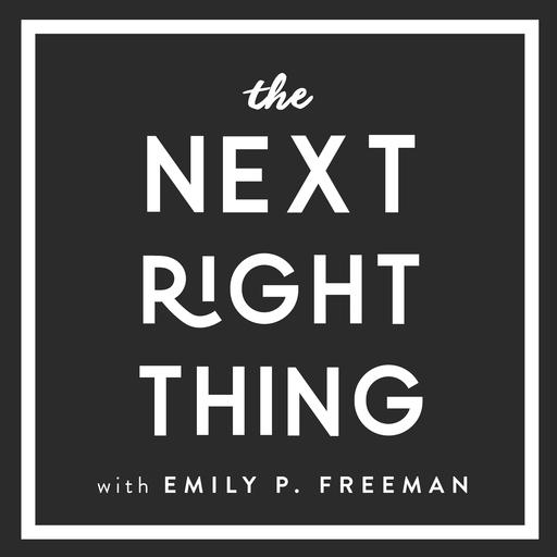 93: Borrow Prayers The Next Right Thing podcast