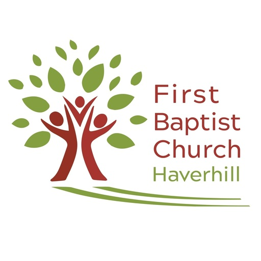 Loved And Loving First Baptist Church Of Haverhill podcast