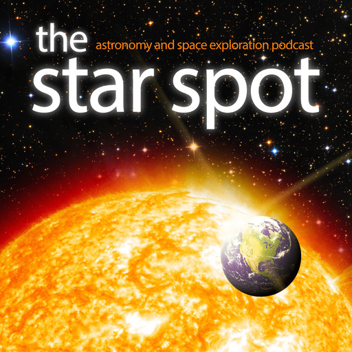 Episode 169: Science At The Limits (Part 2) The Star Spot podcast