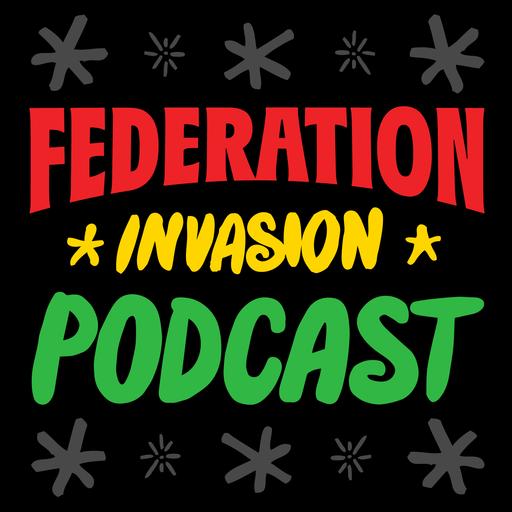 Federation Invasion #446 (Dancehall Reggae Megamix) 08 30 17