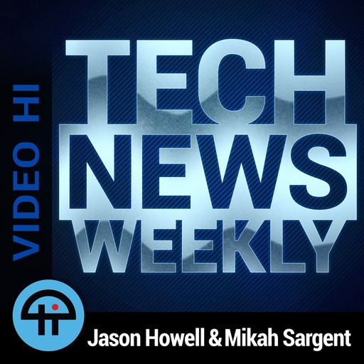 TNW 97: The Devil Is In The Defaults Tech News Weekly (Video
