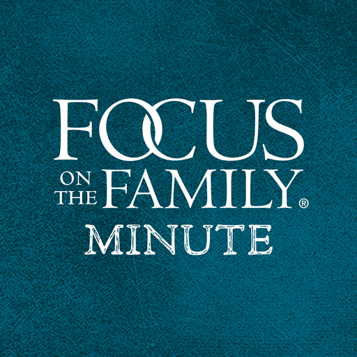 Circles Focus On The Family Minute podcast