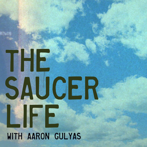 The Marsh Gas Life The Saucer Life podcast