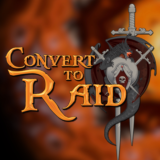 CTR 364 - WoW Killers Convert To Raid: The Podcast For
