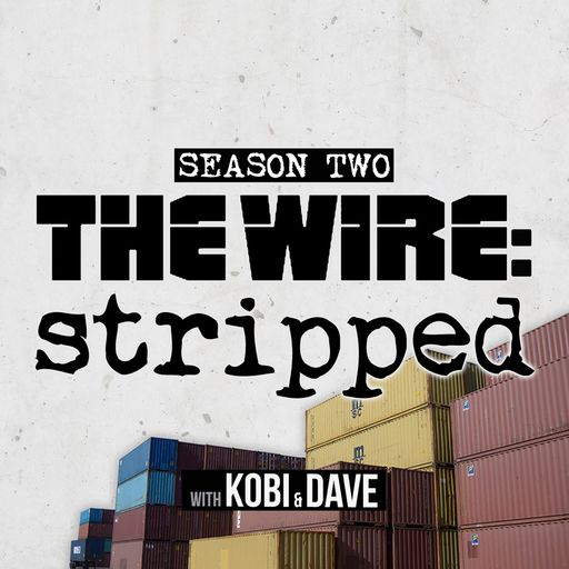 S2 Ep12: Port In A Storm The Wire Stripped podcast