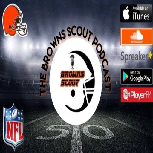 The Browns Scout Podcast - Believeland Edition The Browns Scout podcast
