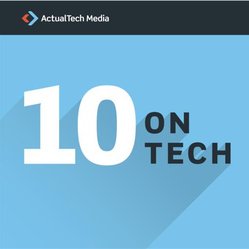 064 – Understanding The Google Cloud Platform 10 On Tech podcast
