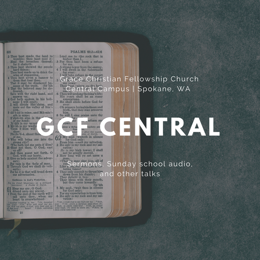 Jesus' Last Will And Testament GCF Central Sermons & Sunday School