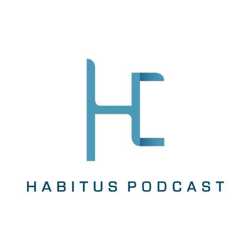 Habitus Podcast Ep  25 - HelloEmbryo Habitus podcast
