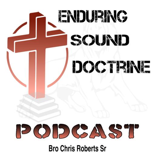 Enduring Sound Doctrine Podcast - Choose (Live Podcast) Enduring