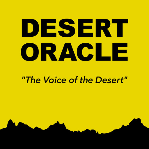 020: What Is The Mojave? Desert Oracle Radio podcast