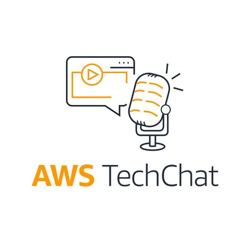 Episode 55 - Container Special AWS TechChat podcast