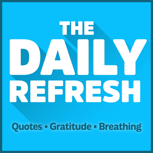 309 The Daily Refresh Quotes Gratitude Guided Breathing The
