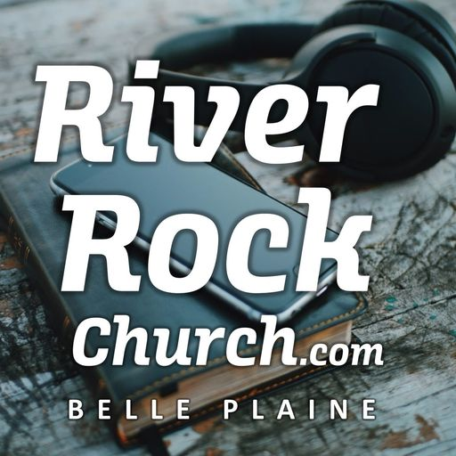 God Rewards Good Work River Rock Church podcast