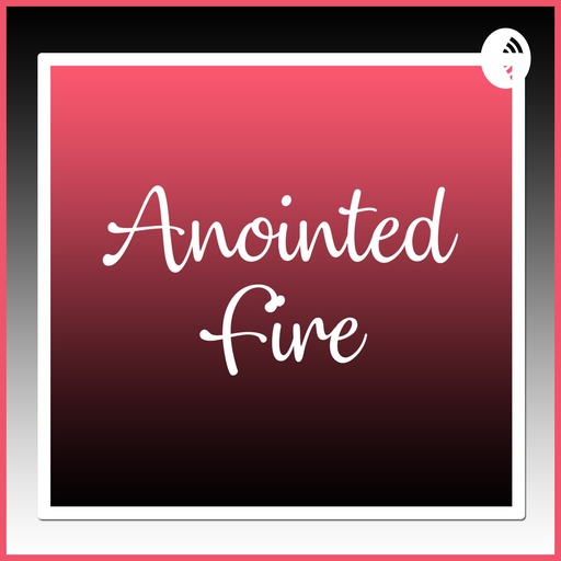 The Trick Of The Enemy In Relationships Anointed Fire podcast