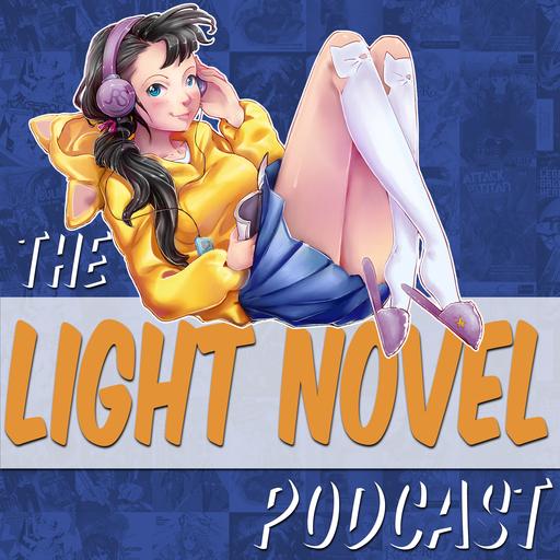 Episode 19 Konosuba Light Novel podcast