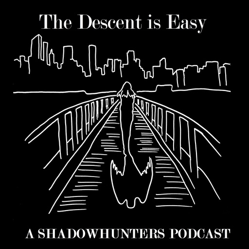 Episode I I – The Dragon's Call The Descent Is Easy: A