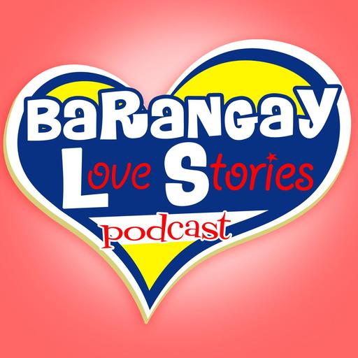Barangay Love Stories podcast