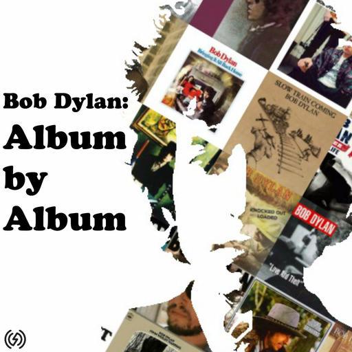 4: 'Positively 4th Street' Bob Dylan: Album By Album podcast