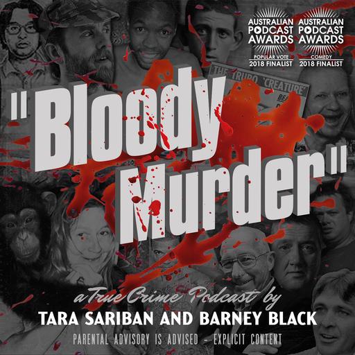 Bloody Murder A True Crime Podcast