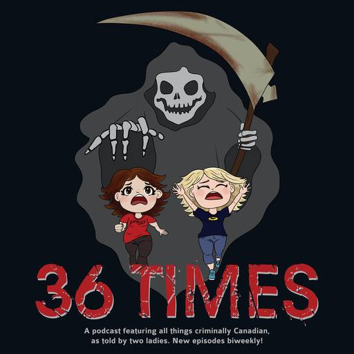 36 Times Season 2 Episode 5: Canadian Cryptids 36 Times