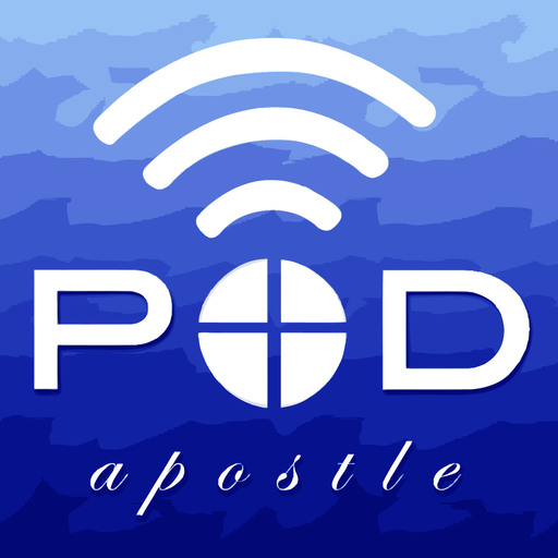 Pod Apostle podcast