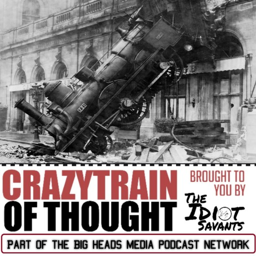 That's Show Biz, Baby Crazy Train Of Thought podcast