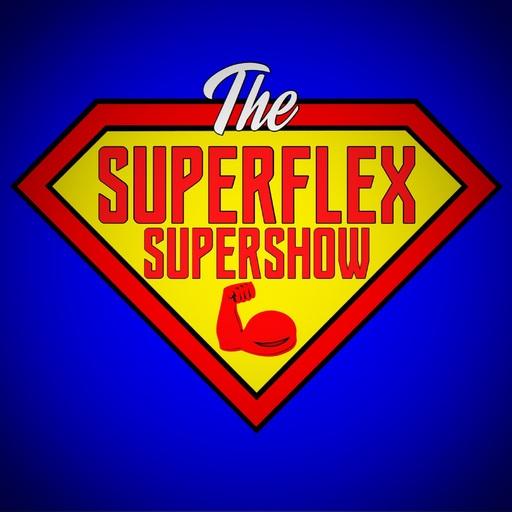 SuperFlex SuperShow 95 - Eat Your Vegetables! The SuperFlex