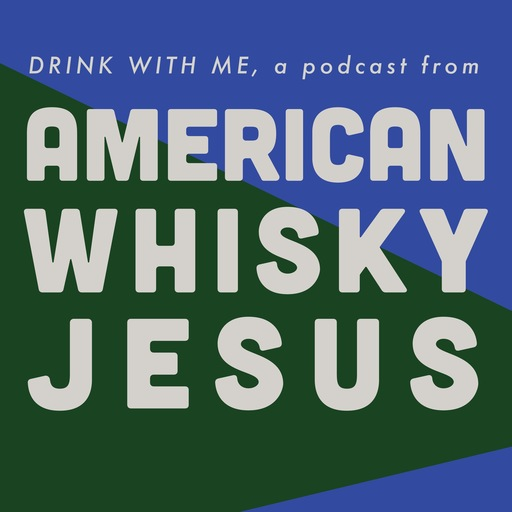 Drink With Me! Aberlour 12 American Whisky Jesus podcast