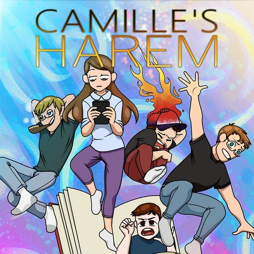 Ep  41: One Less Lonely Gurl (Part 1) Camille's Harem podcast