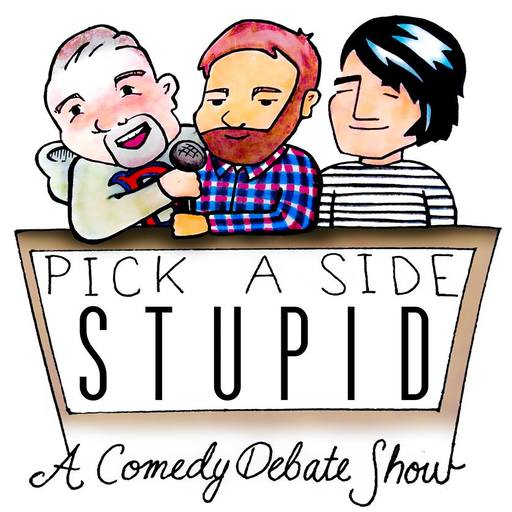 Charlize Theron Pick A Side Stupid: A Comedy Debate Show podcast