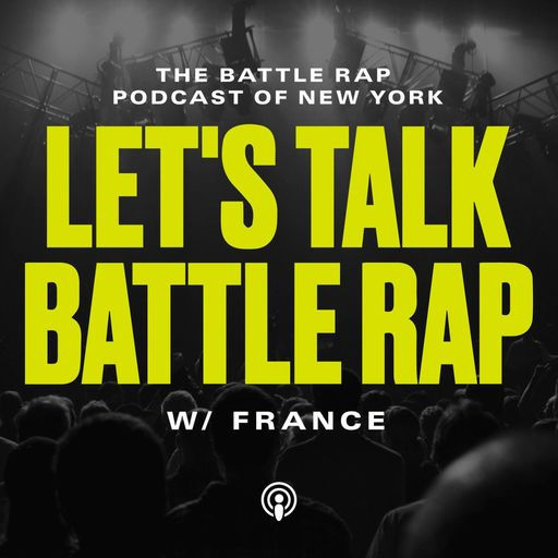 Battle Rap 102 (With The Wife !) Let's Talk Battle Rap podcast