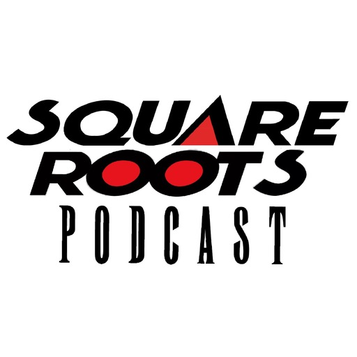 SQUARE ROOTS SPECIAL ANNOUNCEMENT!!!! Square Roots - THE