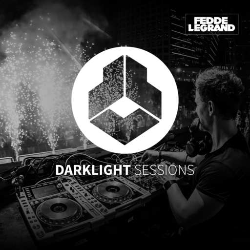 Darklight Sessions 363 Fedde Le Grand - Darklight Sessions podcast