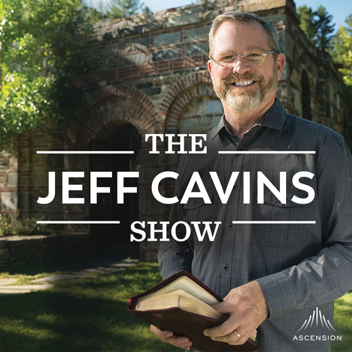7 Ways To Nourish Your Soul The Jeff Cavins Show (Your Catholic