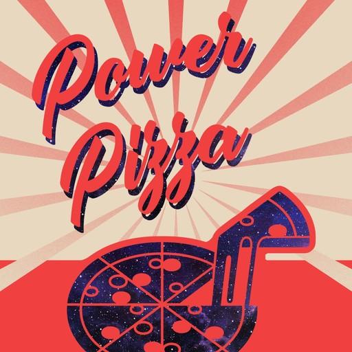 Ep 57: Galaxy Spaghetti Power Pizza podcast