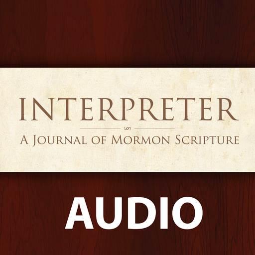 Audio Roundtable: Come, Follow Me New Testament Lesson 37