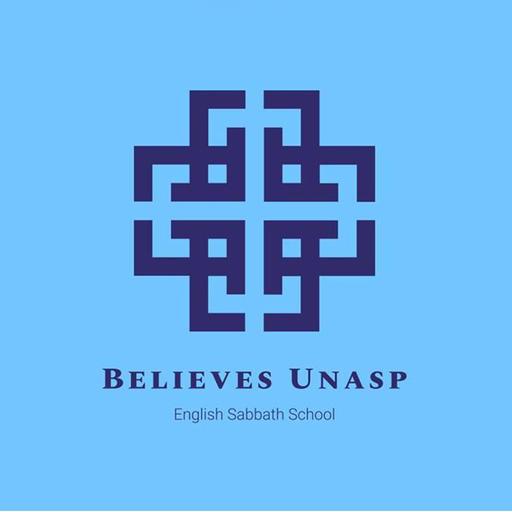 Sabbath School - Sep-07 - Saturday Believes Unasp - Sabbath