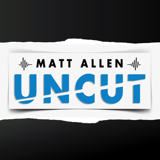 Episode 20 Alison Bologna Matt Allen Uncut Podcast