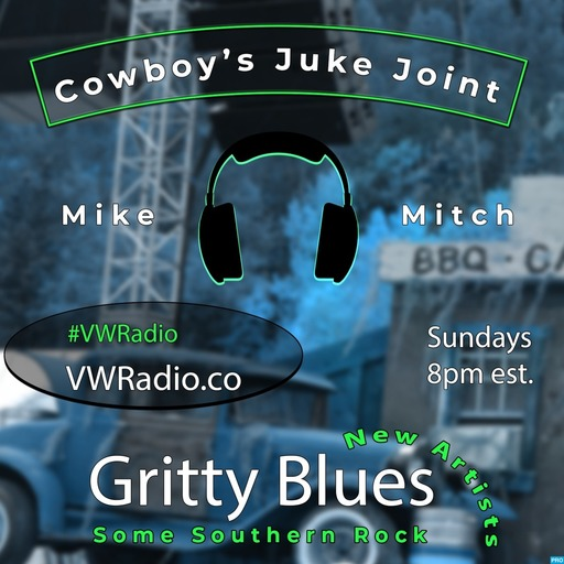 Cowboy's Juke Joint Show Episode 31 Cowboy's Juke Joint podcast