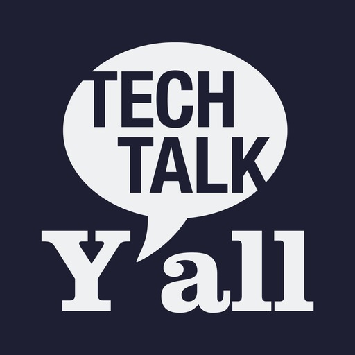 Episode 96: Special Guest Jeff Hilimire Returns! Tech Talk Y'all podcast