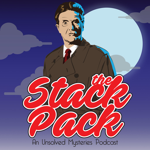 S4:E7 Part 1 - Drug Attic The Stack Pack: An Unsolved