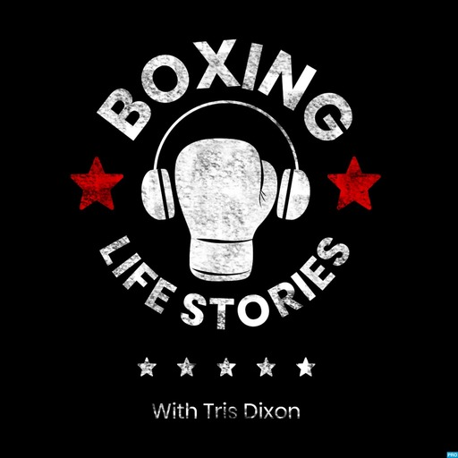 38 Dave Coldwell Boxing Life Stories podcast