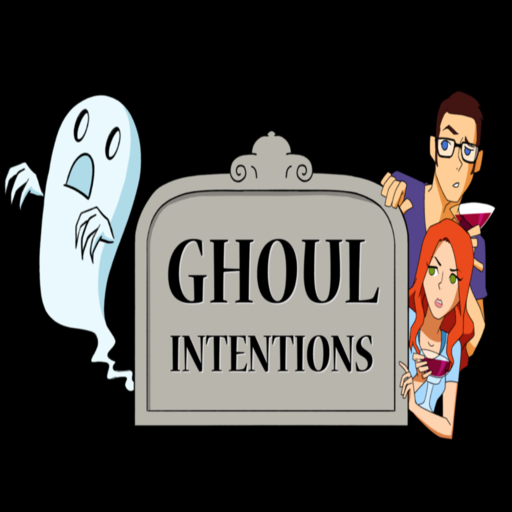 Ghostacles 27 Ghoul Intentions podcast