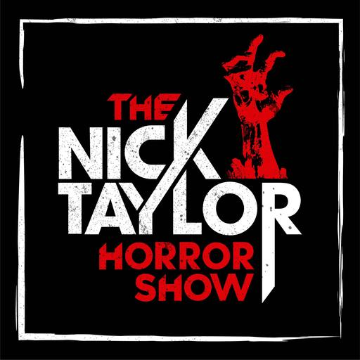 Bill Moseley! [Episode 24] The Nick Taylor Horror Show podcast
