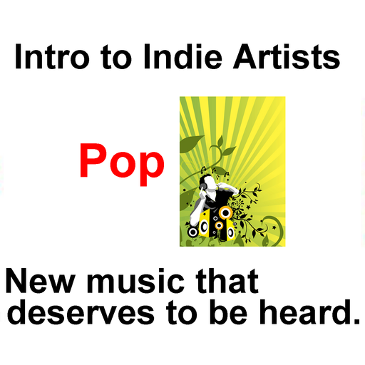Intro To Indie Artists - Pop 20, 3 Song Intro To Indie